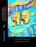 Two Polar Bears Travel the World (The Magic Polar Bears)