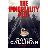 The Immortality Plotby David Callinan