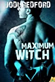 Maximum Witch (That Old Black Magic Book 3)