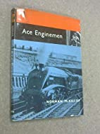 Ace Enginemen by Norman McKillop