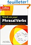 Collins Work on Your Phrasal Verbs: B...