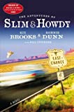 img - for The Adventures of Slim & Howdy: A Novel by Kix Brooks, Ronnie Dunn (2008) Hardcover book / textbook / text book