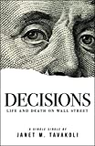 Decisions: Life and Death on Wall Street (Kindle Single) (Inside Observer Book 2)