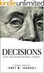 Decisions: Life and Death on Wall Str...