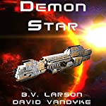 Demon Star: Star Force, Book 12 | B. V. Larson,David VanDyke