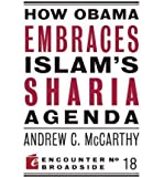 img - for [(How Obama Embraces Islam's Sharia Agenda)] [Author: Andrew C McCarthy] published on (December, 2010) book / textbook / text book