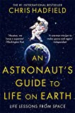 Book - An Astronaut's Guide to Life on Earth