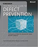 The Practical Guide to Defect Prevention (Best Practices)