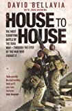 House to House: A Tale of Modern War by Bellavia, David (2008) Paperback