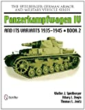 img - for The Spielberger German Armor and Military Vehicle Series Panzerkampwagen IV and Its Variants 1935-1945 Book 2 book / textbook / text book