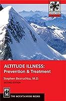 Altitude Illness: Prevention & Treatment