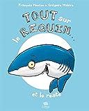 """Afficher """"Tout sur le requin... et le reste"""""""