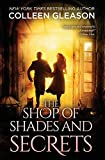 The Shop of Shades and Secrets (Contemporary Gothic Romance)