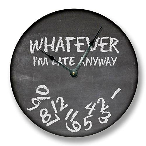 WHATEVER Im late anyway Wall Clock black chalkboard image
