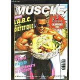 Le Monde du Muscle, la magazine du Bodybuilding N°96 : L'ABC de la diététique - Miss Olympia - Stars 90 - Championnats...