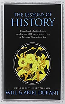 The Lessons of History: Will Durant, Ariel Durant: 9781439149959