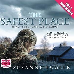 The Safest Place Audiobook