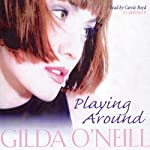 Playing Around | Gilda O'Neill