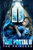 The Time Portal 3: The Princess (Time Portal, The) (Volume 3)