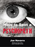 img - for How to Spot a Psychopath book / textbook / text book