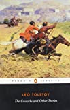 The Cossacks and Other Stories (Penguin Classics)