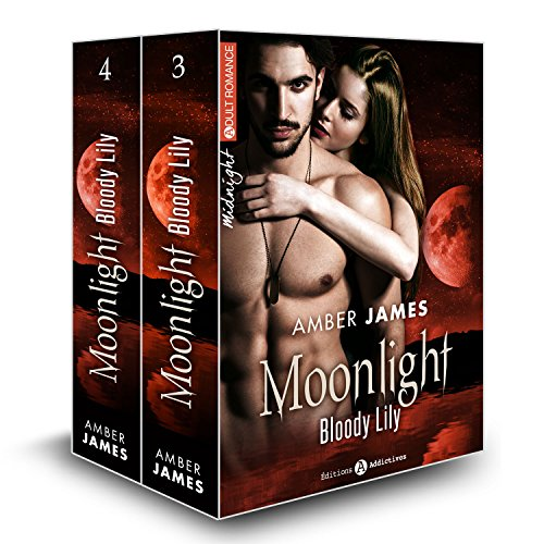 Moonlight - Bloody Lily, vol. 3-4: Sous l'emprise du vampire (French Edition)