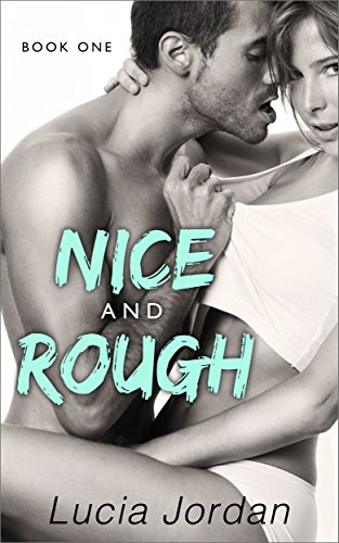 Nice And Rough