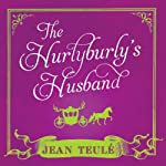 The Hurlyburly's Husband | Jean Teule´