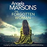 The Forgotten Woman: A Gripping, Emotional Rollercoaster You'll Devour in One Sitting | Angela Marsons