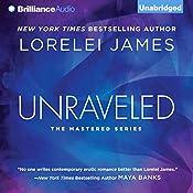 Unraveled: Mastered, Book 3 | [Lorelei James]