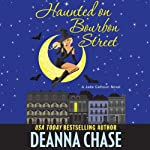 Haunted on Bourbon Street (       UNABRIDGED) by Deanna Chase Narrated by Traci Odom