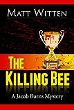 The Killing Bee (A Jacob Burns Mystery)