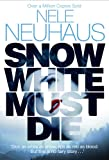 Nele Neuhaus Snow White Must Die