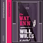 The Way Inn | Will Wiles