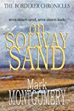 ON SOLWAY SAND (The Borderer Chronicles Book 3)