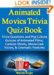 Animated Movies Trivia Quiz Book: Tri...