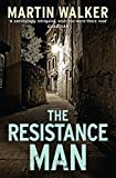 The Resistance Man: A Bruno Courrèges Investigation (Bruno Chief of Police Book 6) (English Edition)