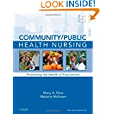 Community Public Health Nursing: Promoting the Health of Populations, 5e by Mary A. Nies PhD RN FAAN FAAHB and Melanie McEwen PhD RN