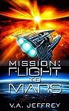 Mission: Flight To Mars