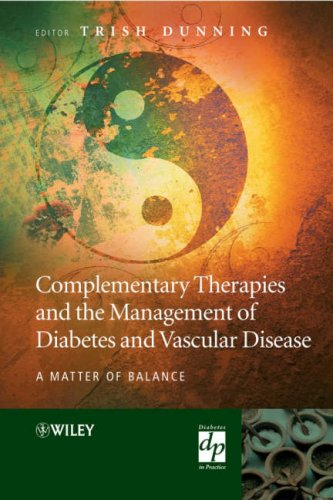 Complementary Therapies and the Management of Diabetes and Vascular Disease: A Matter of Balance