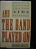 img - for And the Band Played on book / textbook / text book