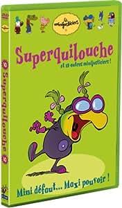 Les Minijusticiers - Vol. 2 : Superquilouche