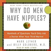 Why Do Men Have Nipples? | [Mark Leyner, Billy Goldberg]