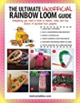 The Unofficial Ultimate Rainbow Loom...