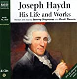 Joseph Haydn: His Life and Works