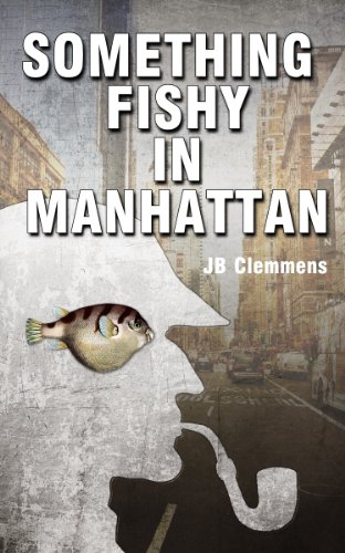 Book: Something Fishy in Manhattan by JB Clemmens