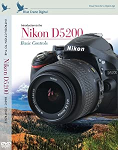 Blue Crane Digital zBC150 Introduction to the Nikon D5200 - Basic Controls DVD