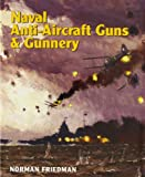 img - for Naval Anti-Aircraft Guns and Gunnery book / textbook / text book