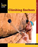 Climbing Anchors (How To Climb Series)