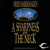 A Sharpness on the Neck: The New Dracula, Book 9 | Fred Saberhagen